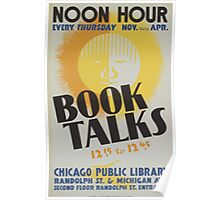 WPA United States Government Work Project Administration Poster 0445 Noon Hour Book Talks Chicago Public Library Poster