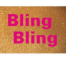 Bling Bling Photographic Print
