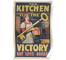 United States Department of Agriculture Poster 0131 The Kitchen is the Key to Victory Eat Less Bread Poster