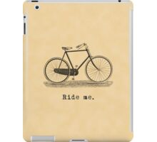 Ride me. iPad Case/Skin