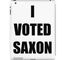 I VOTED SAXON iPad Case/Skin