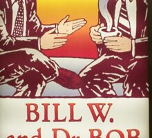 Bill W. & Dr. Bob, NYC subway station Sticker