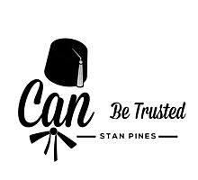 Stan Pines, Can Be Trusted Photographic Print