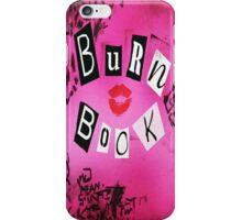 Burn Book Girls iPhone Case/Skin
