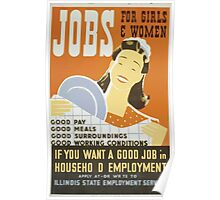 WPA United States Government Work Project Administration Poster 0419 Jobs for Girls and Women Pay Meals Surroundings Conditions Poster