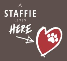 A Staffie Lives Here by digitalinkblot