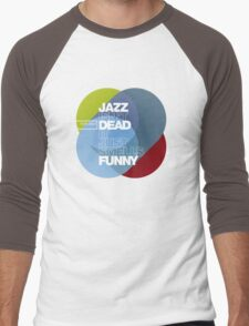 Jazz isn't dead, it just smells funny - Frank Zappa Men's Baseball ¾ T-Shirt