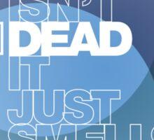 Jazz isn't dead, it just smells funny - Frank Zappa Sticker