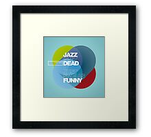 Jazz isn't dead, it just smells funny - Frank Zappa Framed Print