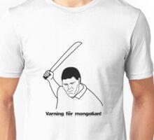 Varning för mongolian Unisex T-Shirt