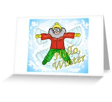 Hello, winter! Greeting Card