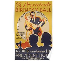 WPA United States Government Work Project Administration Poster 0643 The President's Birthday Ball President Hotel Fight Infantile Paralysis Poster