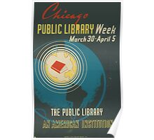 WPA United States Government Work Project Administration Poster 0540 Chicago Public Library Week An American Institution Poster