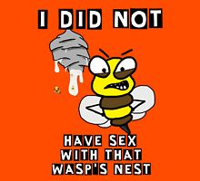 Sex with wasp nest Unisex T-Shirt