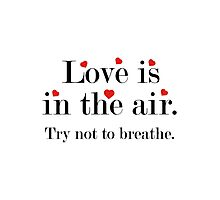 Love Is In The Air Photographic Print