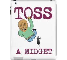 Toss a midget iPad Case/Skin