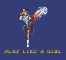 Play Like A Girl (Chun-Li) by PDunnX07