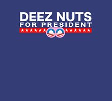 Deez Nuts for President Unisex T-Shirt