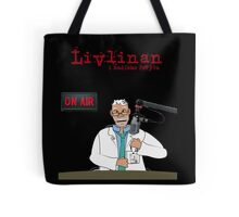 Livlinan i radions PeFyra Tote Bag