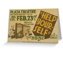 WPA United States Government Work Project Administration Poster 0750 Plaza Theatre Help Yourself Greeting Card
