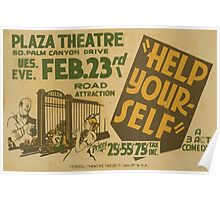 WPA United States Government Work Project Administration Poster 0750 Plaza Theatre Help Yourself Poster