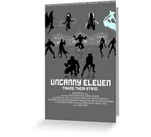 Uncanny 11 Greeting Card