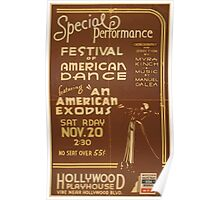 WPA United States Government Work Project Administration Poster 0912 Festival of American Dance An American Exodus Hollywood Playhouse Poster