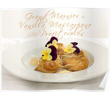 Grand Marnier & Vanilla Mascarpone filled Profiteroles Poster