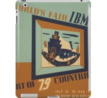 WPA United States Government Work Project Administration Poster 0745 World's Fair IBM Show iPad Case/Skin