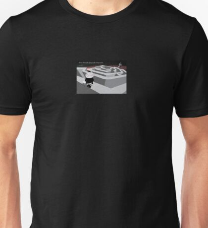 If there's a way out of Monday, Incognita hasn't found it yet... Unisex T-Shirt