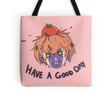 Have a Good Day Tote Bag