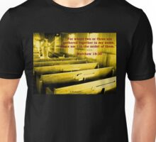 Matthew 18:20 - For Where Two Or Three Are Gathered Unisex T-Shirt