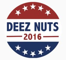 Deez Nuts for President 2016 T-Shirt