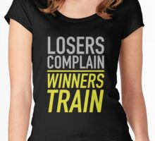 Losers Complain Winners Train Women's Fitted Scoop T-Shirt