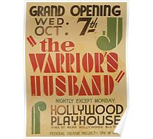 WPA United States Government Work Project Administration Poster 0792 The Warrior's Husband Hollywood Playhouse Poster