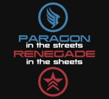 Mass Effect: Paragon in the Streets, Renegade in the Sheets - White Font by Renavie