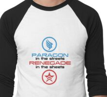 Mass Effect: Paragon in the Streets, Renegade in the Sheets - Black Font Men's Baseball ¾ T-Shirt
