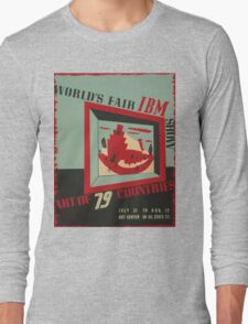 WPA United States Government Work Project Administration Poster 0743 World's Fair IBM show Long Sleeve T-Shirt