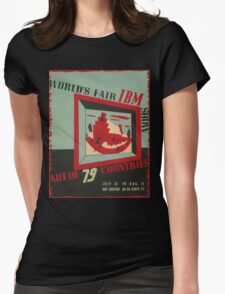 WPA United States Government Work Project Administration Poster 0743 World's Fair IBM show Womens Fitted T-Shirt