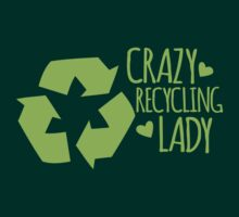 Crazy Recycling Lady T-Shirt