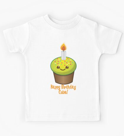 Happy Birthday Cutie with cute little cupcake Kawaii smiling Kids Tee