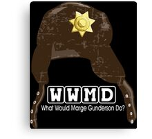 WWMD What Would Marge Gunderson Do (Fargo) Canvas Print
