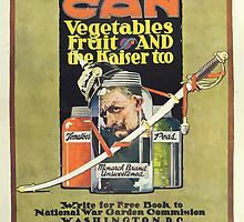 United States Department of Agriculture Poster 0093 Can Vegetables Fruit and Kaiser Too National War Garden Commission by wetdryvac