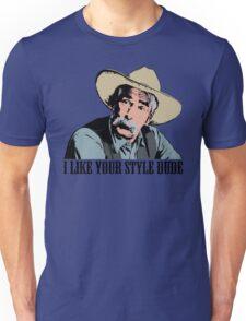 The Big Lebowski I Like Your Style Dude T-Shirt Unisex T-Shirt
