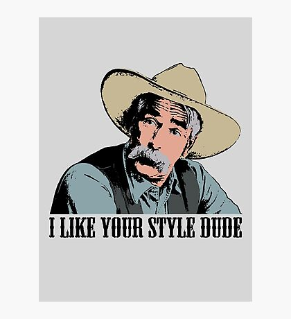 The Big Lebowski I Like Your Style Dude T-Shirt Photographic Print