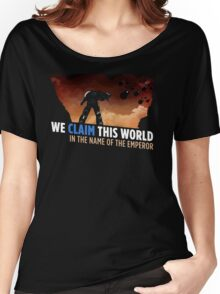 We claim this world Women's Relaxed Fit T-Shirt
