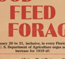 United States Department of Agriculture Poster 0064 Greater Production Food Feed Forage Sticker