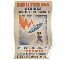 WPA United States Government Work Project Administration Poster 0473 Diptheria Strikes Unprotected Children Toxoid Prevents Diptheria Poster
