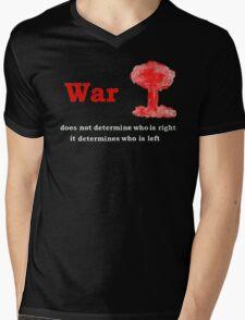 War Slogan in white letters T-Shirt