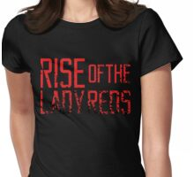 Rise of the Lady Reds Womens Fitted T-Shirt